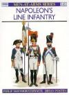Napoleon's Line Infantry - Philip J. Haythornthwaite, Philip J. Hayhornthwaite