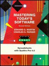 Mastering Today's Software: Quarttro Pro 4.0 Module - Edward G. Martin, Charles S. Parker