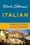 Rick Steves' Italian Phrase Book & Dictionary - Rick Steves