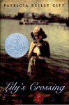 Lily's Crossing - Patricia Reilly Giff