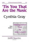 Tis You That Are the Music - Amy Lowell, Cynthia Gray