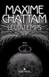 Léviatemps - Maxime Chattam