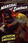 Marshal of Sundown - Jackson Gregory