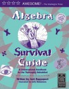 Algebra Survival Guide : A Conversational Handbook for the Thoroughly Befuddled - Josh Rappaport, Sally Blakemore