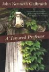 A Tenured Professor - John Kenneth Galbraith