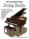 Irving Berlin - New Concepts for Piano - Creative Concepts Publishing
