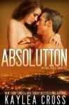 Absolution (Suspense Series) - Kaylea Cross