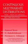 Continuous Multivariate Distributions, Models and Applications - Samuel Kotz, N. Balakrishnan, Norman Lloyd Johnson
