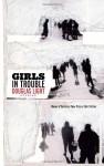Girls In Trouble: Stories - Douglas Light