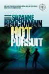 Hot Pursuit (Troubleshooters #15) - Suzanne Brockmann