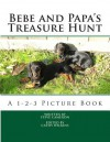 Bebe and Papa's Treasure Hunt: A 1-2-3 Picture Book - Steve Cameron, Cathy Wilkins