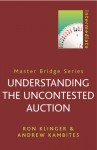 Understanding the Uncontested Auction - Ron Klinger, Andrew Kambites