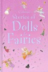 Dolls and Fairies: Combined Volume (Young Reading Series 1 Gift Books) - Susanna Davidson, Amandine Wanert
