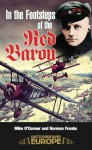In the Footsteps of the Red Baron (Battleground Europe) - Michael O'Connor