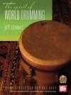 The Spirit of World Drumming [With DVD] - Jeff Stewart, Anna Stewart, Will Morin