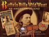 Buffalo Bill's Wild West - R.L. Wilson, Peter Beard, Peter H. Beard, Douglas Sandberg, Greg Martin