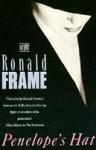 Penelope's Hat - Ronald Frame