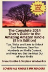 The Complete 2014 User's Guide to the Amazing Amazon Kindle - E Ink Edition - Stephen Windwalker, Bruce Grubbs
