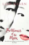 Brilliance of the Moon: Tales of the Otori Book 3 - Lian Hearn