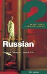 Colloquial Russian 2: The Next Step in Language Learning - Svetlana Le Le Fleming, Susan Kay