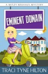 Eminent Domain - Traci Tyne Hilton