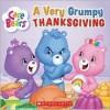 Very Grumpy Thanksgiving: Care Bears - Jenny McPherson, Jay B. Johnson