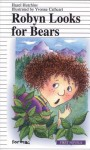 Robyn Looks for Bears - Hazel Hutchins, Yvonne Cathcart