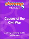 Causes of the Civil War: Shmoop US History Guide - Shmoop