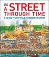 A Street Through Time. Steve Noon - Steve Noon