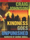 Kindness Goes Unpunished - Craig Johnson, George Guidall