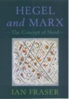 Hegel and Marx: The Concept of Need - Ian Fraser