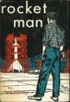 Rocket Man - G. Harry Stine