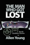 The Man Who Got Lost - Allen Young, Howard Cruse
