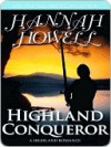 Highland Conqueror [Camerons Series Book 1] - Hannah Howell