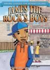 James the Rock's Boys - Thalia Wiggins, Don Tate