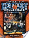 The University of Kentucky Basketball Encyclopedia - Tom Wallace, Kyle Macy