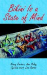 Bikini Is a State of Mind - Nancy Gardner
