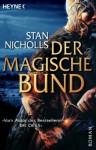 Der Magische Bund Roman - Stan Nicholls, Jürgen Langowski