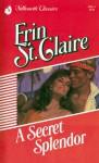 A Secret Splendor - Sandra Brown, Erin St. Claire