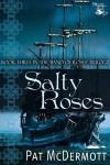 Salty Roses - Pat McDermott