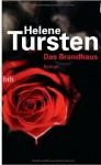 Das Brandhaus - Helene Tursten, Lotta Rüegger, Holger Wolandt