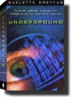 Underground: Tales of Hacking, Madness, and Obsession on the Electronic Frontier - Suelette Dreyfus, Julian Assange