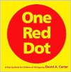 One Red Dot: A Pop-Up Book for Children of All Ages - David A. Carter