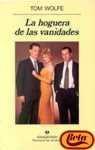 La hoguera de las vanidades - Tom Wolfe, Enrique Murillo