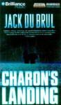 Charon's Landing - Jack Du Brul, J. Charles