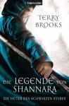 Die Legende von Shannara 01: Die Hüter des Schwarzen Stabes (German Edition) - Terry Brooks, Wolfgang Thon