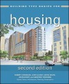 Housing - Joan Goody, John Clancy, Robert Chandler, Jean Lawrence, David Dixon, Stephen Kliment, Geoffrey Wooding