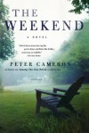 The Weekend: A Novel - Peter Cameron
