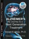 Alzheimer's: My Journey to a Next Generation Treatment - Donald Moss, Joseph Rogers