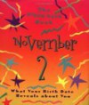 The Birth Date Book November 2: What Your Birthday Reveals about You - Oriental Institute